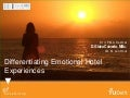 Diferentiating Emotional Hotel Experiences