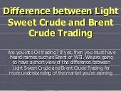 Difference Between Light Sweet Crud...