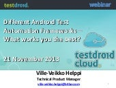 Testdroid: Different android test automation frameworks - what works you the best?