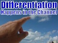 Differentiation Happens in The Channel