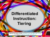 Differentiation tiering