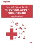 Social Media Survival Guide for the B2B HEALTHCARE & CHEMICALS Industry