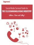 Social Media Survival Guide for the B2C TELECOMS & IT Industry