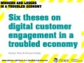 Digital Customer Engagement in a Troubled Economy
