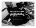Digital Experience Design  + The Digital Agency