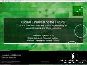 Digital Libraries of the Future: Us...