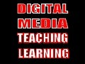 Digital Media in Teaching and Learning