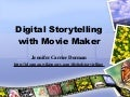 Digital Storytelling with Movie Maker