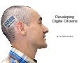Developing Digital Citizens