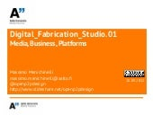 Digital Fabrication Studio v.0.2: M...