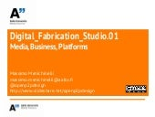 Digital Fabrication Studio 0.3 Medi...