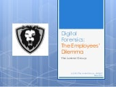 Digital Forensics: The Employees' D...