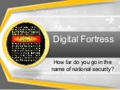 Digital fortress presentation
