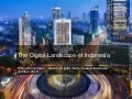 The Digital Landscape in Indonesia 2013