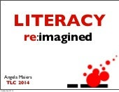 Literacy Reimagined