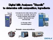 Digital milk analysers Ekomilk for ...