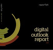 Digital Outlook Report 09 by RazorFish
