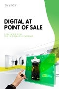 DIGITAL POINT of SALE , REINVENTING RETAIL for THE CONNECTED CONSUMER