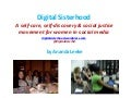 Digital Sisterhood: A self-care, self-discovery & social justice movement for women in social media