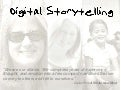 Digital Storytelling 2009