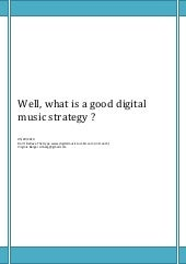 Well, what is a good digital music ...