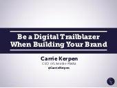 Be a Digital Trailblazer When Building Your Brand