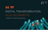 Digital Transformation in 50 Sound Bites