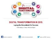 Digital Transformation in 2015: Laying the Groundwork for Success