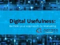 Digital usefulness: rethink your approach to marketing.
