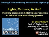 Light, Camera, Action: Involving students in digital video production to enhance educational engagement