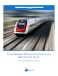 "Social Media And Financial Communications Mid-Year 2011 Report: ""The Train Has Left The Station"""