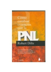 Dilts robert -_como_cambiar_creenci...