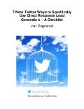 7 direct response lead generation tips with Twitter