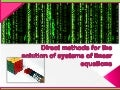 Direct Methods For The Solution Of Systems Of