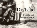 Dis/belief : disability and fantasy literature by Martin Mantle