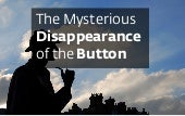The Mysterious Disappearance of the...