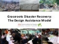 Grassroots Disaster Recovery: The Design Assistance Model