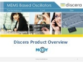 Discera corporate product overview ...