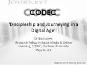 Discipleship and journeying in a digital age  #Spiritus14