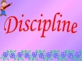 Discipline By Ms Chandla