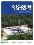 Disclosing the Facts: Transparency and Risk in Hydraulic Fracturing Operations