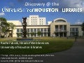 Discovery at the University of Houston Libraries