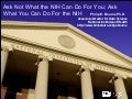 Ask Not What the NIH Can Do For You; Ask What You Can Do For the NIH