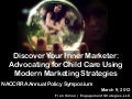 Discover Your Inner Marketer and Advocate with Modern Marketing Strategies, NACCRRA 2012