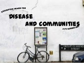 Disease and Communities