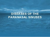 Diseases of the paranasal sinuses.
