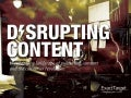 Disrupting Publishing & Content Marketing