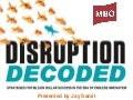 Disruption Decoded: Strategies for Billion Dollar Success in the Era of Endless Innovation