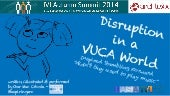 Disruption in a VUCA World