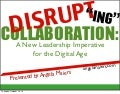 Disruptive Collaboration